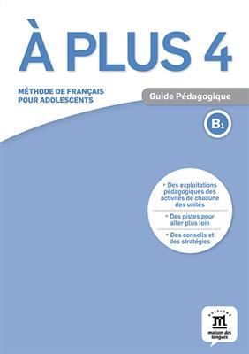 خرید کتاب فرانسه A plus 4 – Guide pedagogique