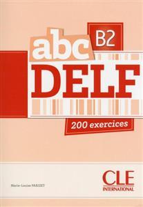 خرید کتاب فرانسه ABC DELF - Niveau B2 + CD
