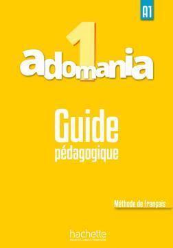 خرید کتاب فرانسه Adomania 1 : Guide pédagogique