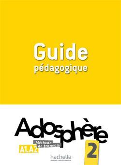 خرید کتاب فرانسه Adosphere 2 - Guide pedagogique