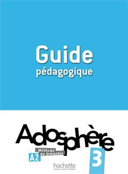 خرید کتاب فرانسه Adosphere 3 - Guide pedagogique