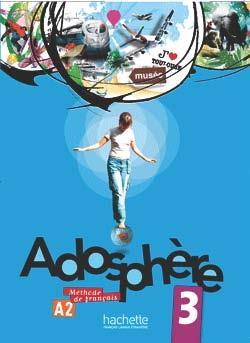 خرید کتاب فرانسه Adosphere 3 + cahier + CD