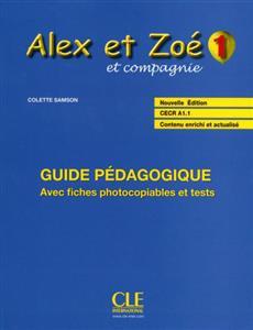 خرید کتاب فرانسه Alex et Zoe - Niveau 1 - Guide pedagogique