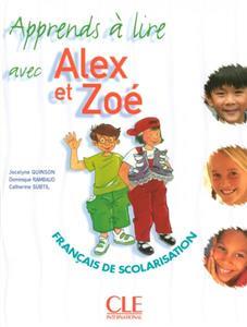 خرید کتاب فرانسه Alex et Zoe - Niveau 1 - J'apprends a lire
