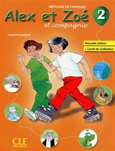 خرید کتاب فرانسه Alex et Zoe - Niveau 2 - Livre + CD Rom