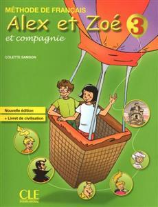 خرید کتاب فرانسه Alex et Zoe - Niveau 3 - Livre + Cahier + Lecture + CD