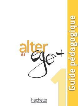 خرید کتاب فرانسه Alter Ego Plus 1 : Guide pédagogique