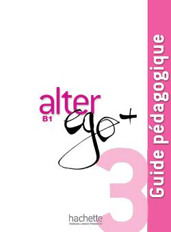 خرید کتاب فرانسه Alter Ego Plus  3 : Guide pedagogique