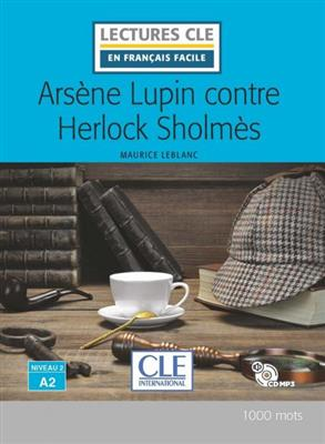 خرید کتاب فرانسه Arsene Lupin contre Herlock Sholmes - Niveau 2/A2 + CD