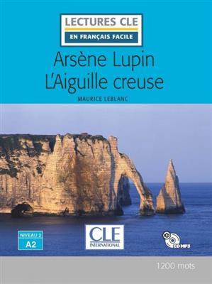 خرید کتاب فرانسه Arsene Lupin l'aiguille creuse - Niveau 2/A2 + CD