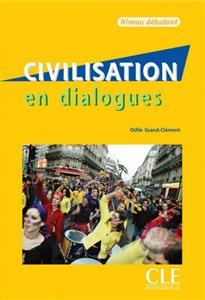 خرید کتاب فرانسه Civilisation en dialogues - debutant + CD