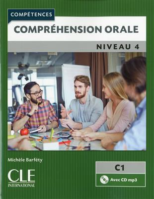 خرید کتاب فرانسه Comprehension orale 4 - Niveau C1 + CD - 2eme edition