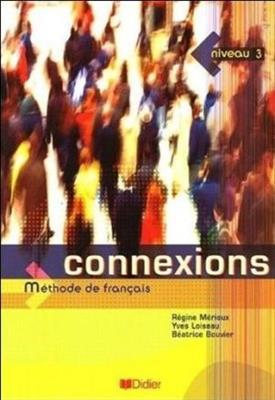 خرید کتاب فرانسه Connexions 3 - Livre élève + Cahier + CD
