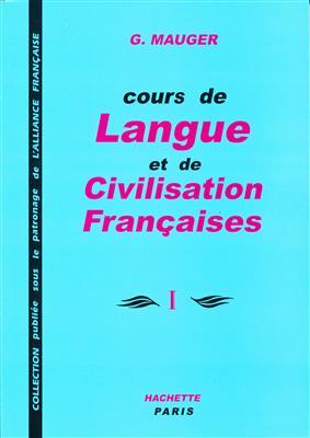 خرید کتاب فرانسه Course De Langue Et De Civilisation Françaises Mauger 1