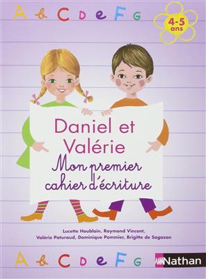 خرید کتاب فرانسه Daniel et Valerie - Mon premier cahier d'ecriture 4-5 ans