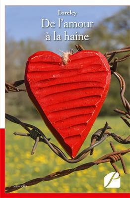 خرید کتاب فرانسه De l'amour a la haine
