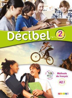 خرید کتاب فرانسه Decibel 2 niv.A2.1 - Guide pedagogique