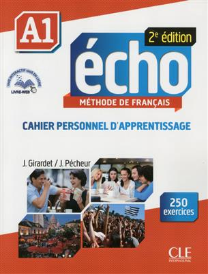 خرید کتاب فرانسه Echo - Niveau A1 - Cahier personnel d'apprentissage + CD audio + livre-web - 2eme edition
