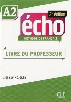 خرید کتاب فرانسه Echo - Niveau A2 - Guide pedagogique - 2eme edition