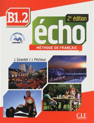 خرید کتاب فرانسه Echo - Niveau B1.2 +Cahier - 2eme edition