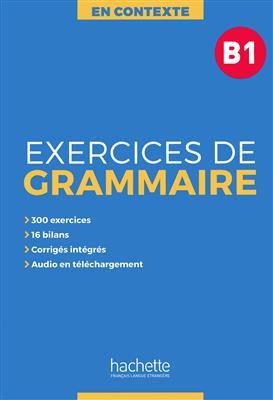 خرید کتاب فرانسه En Contexte : Exercices de grammaire B1 + CD + corrigés