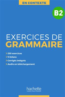 خرید کتاب فرانسه En Contexte : Exercices de grammaire B2 + CD + corrigés