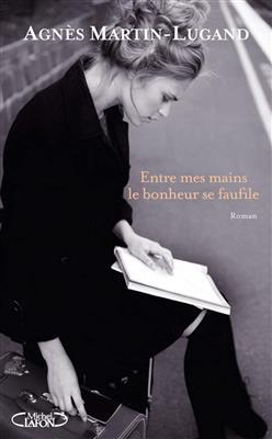 خرید کتاب فرانسه Entre mes mains le bonheur se faufile