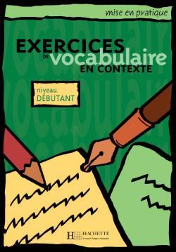 خرید کتاب فرانسه Exercices de  Vocabulaire en context - Debutant