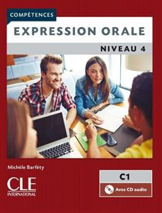 خرید کتاب فرانسه Expression orale 4 - Niveau C1 + CD - 2eme edition