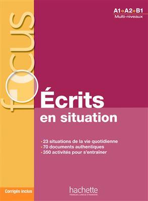 خرید کتاب فرانسه Focus : Ecrits en situations + corrigés