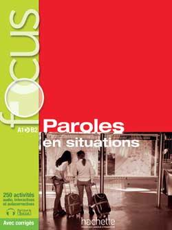 خرید کتاب فرانسه Focus : Paroles en situations + CD audio + corriges