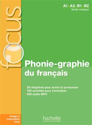 خرید کتاب فرانسه Focus - Phonie-graphie du français + CD audio MP3 + corrigés