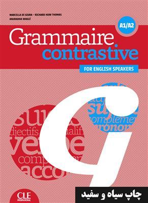 خرید کتاب فرانسه Grammaire contrastive pour anglophones -  A1/A2 + CD
