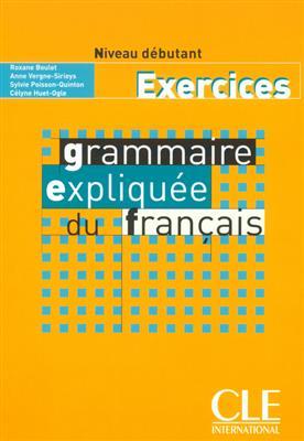 خرید کتاب فرانسه Grammaire expliquee - debutant - Exercices