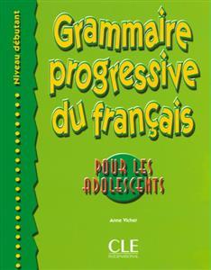 خرید کتاب فرانسه Grammaire progressive - adolescents - debutant