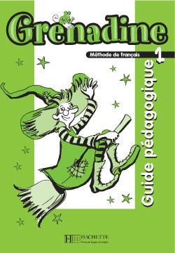 خرید کتاب فرانسه Grenadine 1 - Guide pedagogique