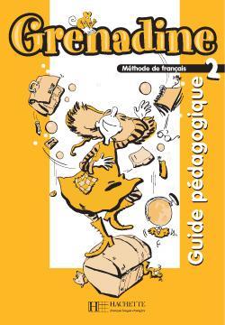 خرید کتاب فرانسه Grenadine 2 - Guide pedagogique
