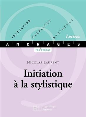 خرید کتاب فرانسه INITIATION À LA STYLISTIQUE