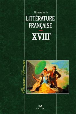 خرید کتاب فرانسه Itineraires Litteraires - Histoire De La Litterature Francaise XVIII