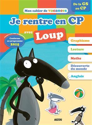 خرید کتاب فرانسه Je rentre en CP avec Loup