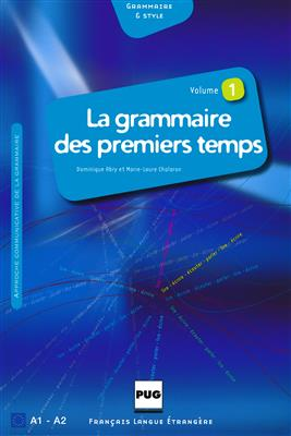 خرید کتاب فرانسه LA GRAMMAIRE DES TOUT PREMIERS TEMPS A1-A2