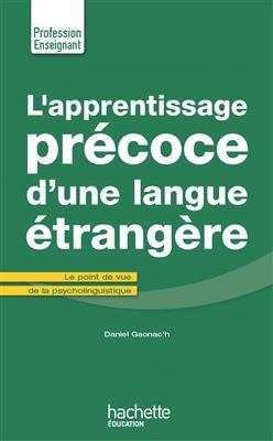 خرید کتاب فرانسه L'Apprentissage precoce d'une langue etrangere