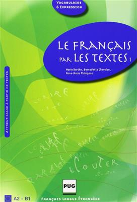 خرید کتاب فرانسه LE FRANCAIS PAR LES TEXTES A2-B1