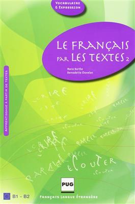 خرید کتاب فرانسه LE FRANCAIS PAR LES TEXTES B1-B2