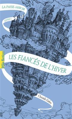 خرید کتاب فرانسه La Passe-miroir - Tome 1 : Les fiancés de l'hiver
