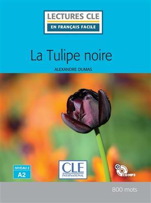 خرید کتاب فرانسه La tulipe noire - Niveau 2/A2 - Livre + CD