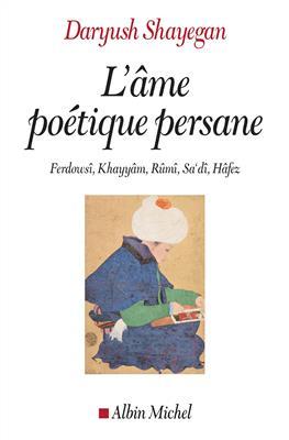 خرید کتاب فرانسه L'âme poétique persane - Ferdowsî