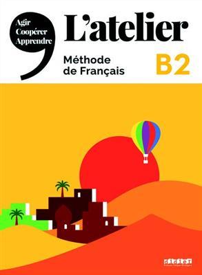 خرید کتاب فرانسه L'atelier niv .B2 + cahier + DVD