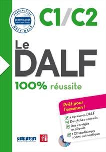 خرید کتاب فرانسه Le DALF - 100% reussite - C1 - C2 + CD