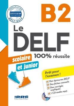 خرید کتاب فرانسه Le DELF scolaire et junior - 100% réussite - B2